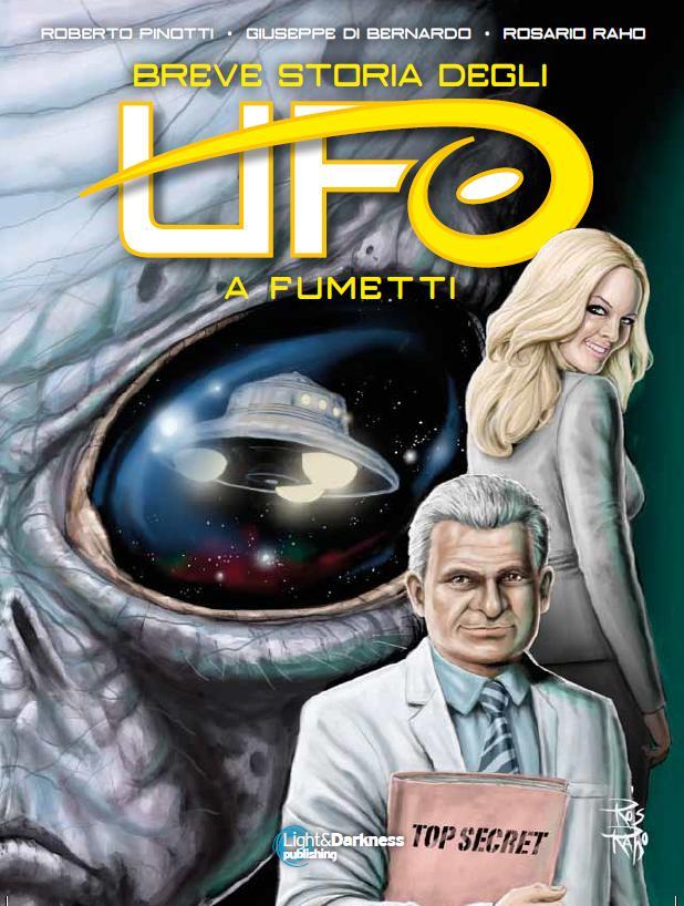 'LA STORIA DEGLI UFO A FUMETTI', IN EDICOLA A CURA DEL CUN