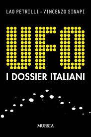 """IL LIBRO DI  PETRILLI E SINAPI """"UFO-I DOSSIER ITALIANI"""""""