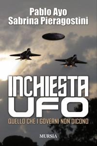 GLI UFO E I CLINTON, TUTTI I RETROSCENA NEL LIBRO DI  PABLO AYO E SABRINA PIERAGOSTINI