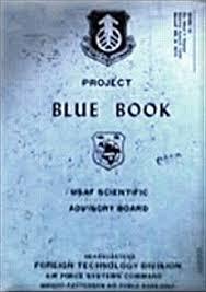 IL PROGETTO BLUE BOOK, AI TEMPI, ERA TOP SECRET