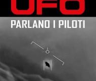"""IL LIBRO """"UFO-PARLANO I PILOTI"""" ANCHE L'INTERVISTA AL FISICO HAL PUTHOF"""