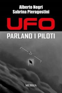 """NEL LIBRO """"UFO-PARLANO I PILOTI"""" ANCHE L'INTERVISTA AL FISICO HAL PUTHOF"""