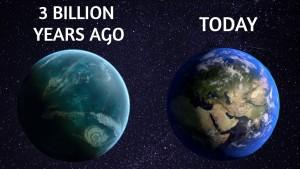 LA TERRA 3 MILIARDI DI ANNI FA E OGGI